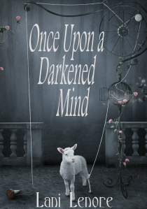 Once Upon a Darkened Mind